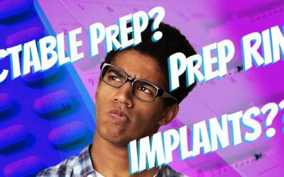 Injectable PrEP? PrEP Rings? PrEP Implants???