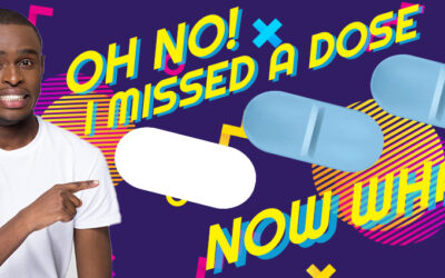 Oh No! I Missed a Dose… Now What?