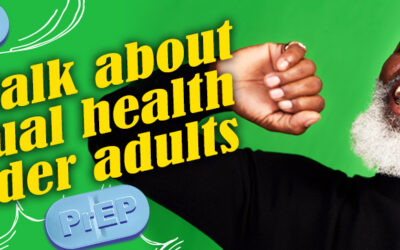 Let's Talk About Sex…ual Health for Older Adults